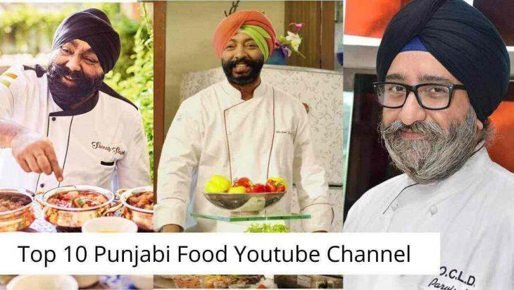 Top 10 Punjabi Food Youtube Channel