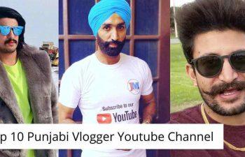 Top 10 Punjabi Vlogger Youtube Channel