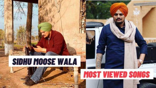 Sidhu Moose Wala Most Viewed Songs