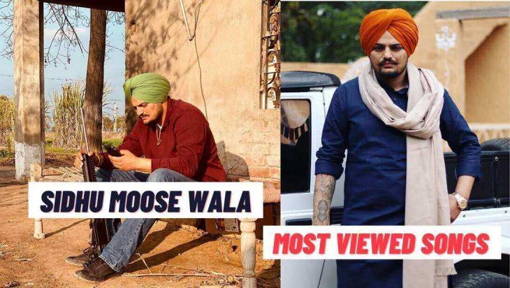 Sidhu Moose Wala Most Viewed Songs