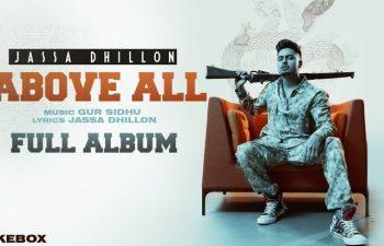 Jassa Dhillon Above All