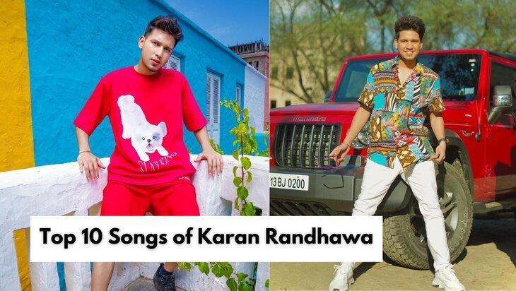 Top 10 Songs of Karan Randhawa