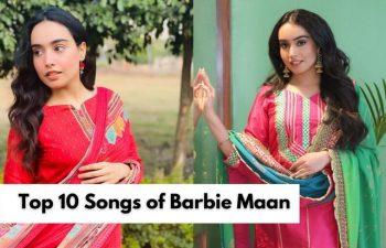 Top 10 Songs of Barbie Maan